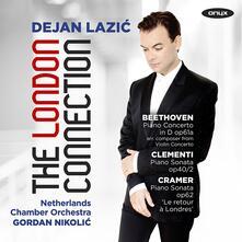 The London Connection - CD Audio di Ludwig van Beethoven,Dejan Lazic,Gordan Nikolic