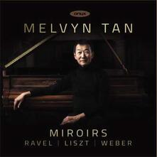 Miroirs - CD Audio di Carl Maria Von Weber,Melvyn Tan