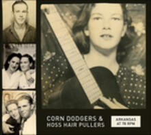 Corn Dodgers & Hoss Hair Pullers (Digipack) - CD Audio