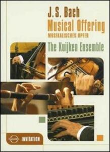Johann Sebastian Bach. Musical Offering - DVD