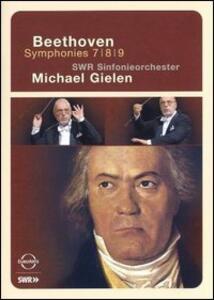 Ludwig Van Beethoven. Symphonies n. 7, 8, 9 - DVD