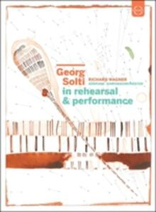 Georg Solti. In Rehearsal & Performance - DVD
