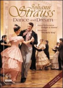 Johann Strauss. Dance and Dream - DVD
