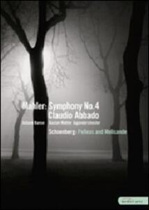 Gustav Mahler. Symphony No. 4 - Arnold Schoenberg. Pelleas und Melisande - DVD