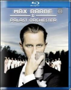 Max Raabe & Palast Orchester - Blu-ray