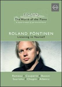 Roland Pöntinen. The World of the Piano. Vol.3. Listening To Yourself - DVD