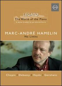 Legato. The World of the Piano. Vol. 2. Marc-André Hamelin. No Limits - DVD