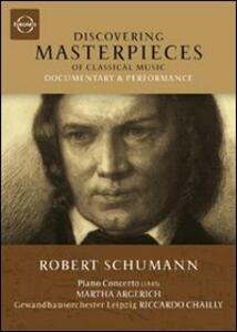 Robert Schumann. Piano Concerto. Discovering Masterpieces of Classical Music - DVD