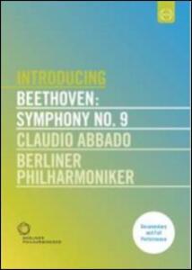 Ludwig van Beethoven. Introducing Beethoven: Symphony n. 9 - DVD