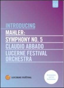 Gustav Mahler. Symphony No. 5. Introducing - DVD