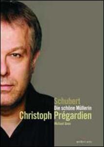 Franz Schubert. Die schöne Müllerin - DVD