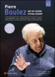 Pierre Boulez and The Lucerne Festival Academy - DVD
