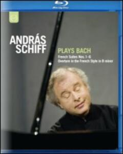 Andras Schiff Plays Bach. French Suite nn.1-6 BWV 812-817, Concerto italiano BWV - Blu-ray