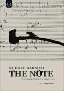 Rudolph Barshai. The Note. A lifelong quest for one single note di Oleg Dorman - DVD
