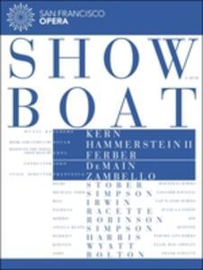 Jerome Kern. Show Boat di Francesca Zambello - Blu-ray