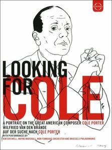 Cole Porter. Looking for Cole. A Portrait On the Great American Composer - DVD