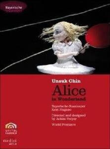 Unsuk Chin. Alice in Wonderland - DVD