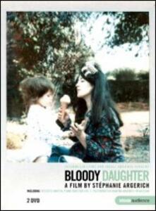 Bloody Daughter di Stéphanie Argerich - DVD