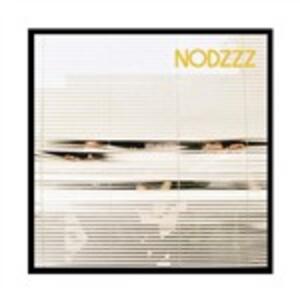 Nodzzz - Vinile LP di Nodzzz