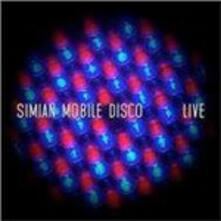 Live - CD Audio di Simian Mobile Disco