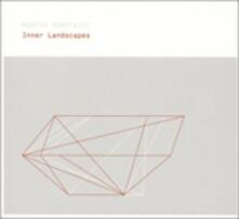 Inner Landscapes - CD Audio di Martin Nonstatic