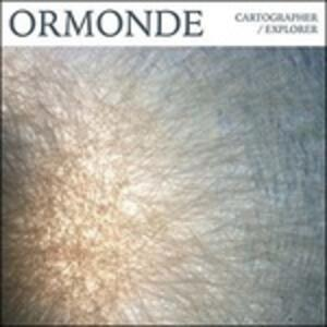 Cartographer/Explorer - Vinile LP di Ormonde