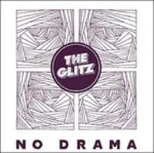 No Drama - CD Audio di Glitz