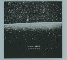 Cosmic Path - CD Audio di Damon Wild