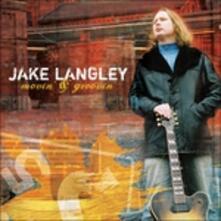 Movin' & Groovin' - CD Audio di Jake Langley