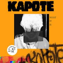 What it Is - Vinile LP di Kapote