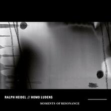 Moments of Resonance - Vinile LP di Homo Ludens,Ralph Heidl