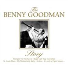 Benny Goodman Story - CD Audio di Benny Goodman