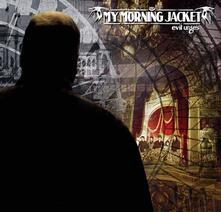 Evil Urges - CD Audio di My Morning Jacket