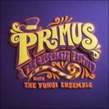 Primus & the Chocolate Factory with the Fungi Ensemble - Vinile LP di Primus
