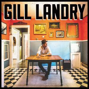 Gill Landry - Vinile LP di Gill Landry