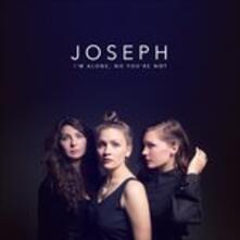 I'm Alone, No You're Not (Digipack) - CD Audio di Joseph