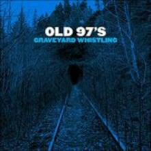 Graveyard Whistling (Red Vinyl) - Vinile LP di Old 97's