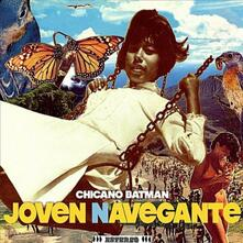Joven Navegante - Vinile LP di Chicano Batman