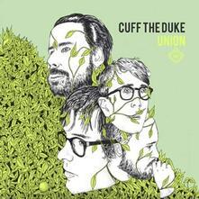 Union - CD Audio di Cuff the Duke