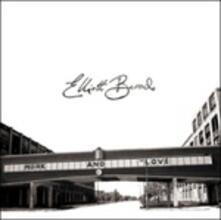 Work and Love - CD Audio di Elliott Brood