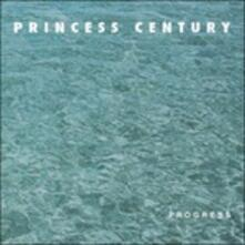 Progress - Vinile LP di Princess Century
