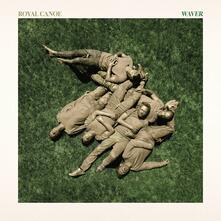 Waver - CD Audio di Royal Canoe