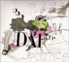 Go Pets Go - CD Audio di Dat Politics