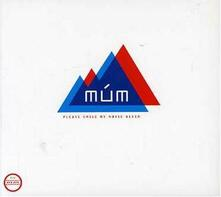 Please Smile My Noise Bleed - CD Audio di Mum