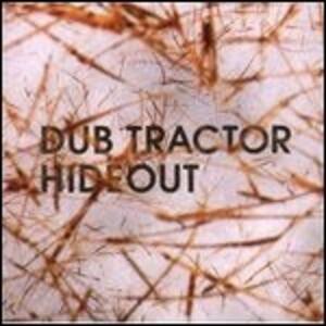 Hideout - Vinile LP di Dub Tractor