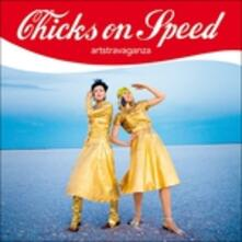 Artstravaganza - Vinile LP + CD Audio di Chicks on Speed
