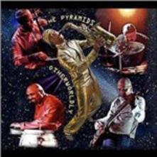 Otherworldly - CD Audio di Pyramids