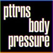 Body Pressure - CD Audio di PTTRNS