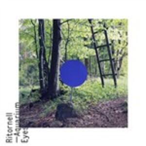 Aquarium Eyes - Vinile LP di Ritornell