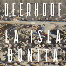 La isla bonita - CD Audio di Deerhoof